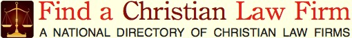 Find a Christian Law Firm - Directory of Christian Lawyers